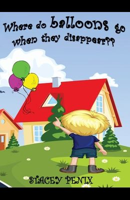 Where do balloons go when they disappear