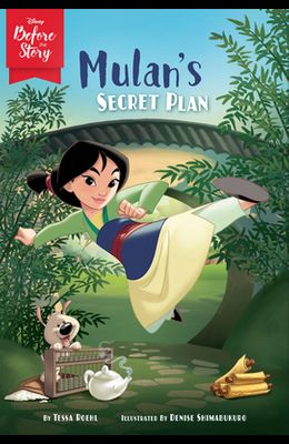 Disney Before the Story: Mulan's Secret Plan