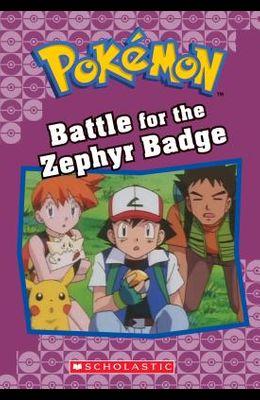 Battle for the Zephyr Badge (Pokémon Classic Chapter Book #13), 20