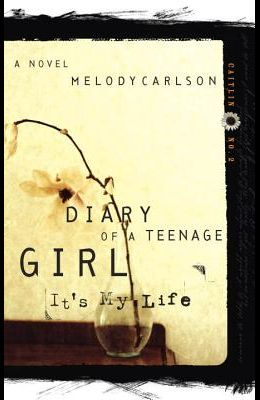 It's My Life: Diary Number 2