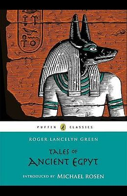 Tales of Ancient Egypt (Puffin Classics)