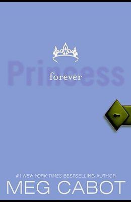 Princess Diaries, Volume X: Forever Princess