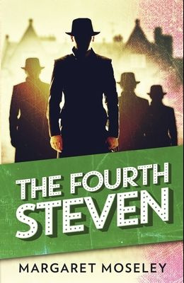 The Fourth Steven: A Honey Huckleberry Mystery