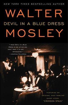 Devil in a Blue Dress, Volume 1: An Easy Rawlins Novel
