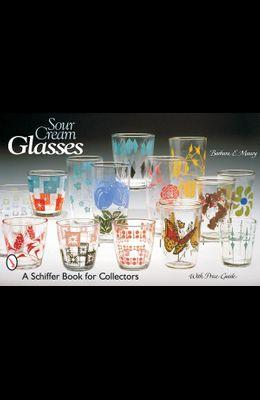 Sour Cream Glasses