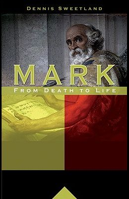 Mark: From Death to Life