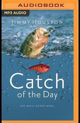 Catch of the Day: 365 Daily Devotional