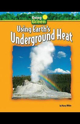 Using Earth's Underground Heat