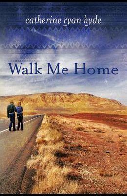 Walk Me Home