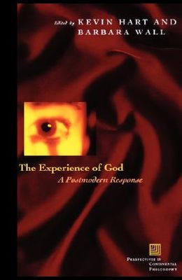 The Experience of God: A Postmodern Response