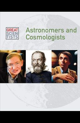 Astronomers and Cosmologists