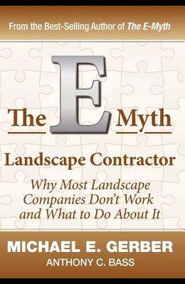The E-Myth Landscape Contractor