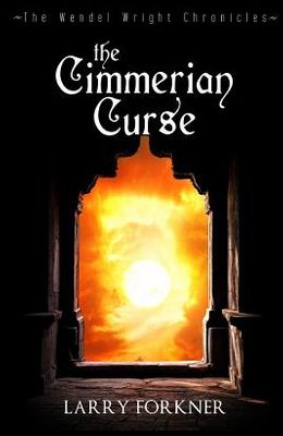 The Cimmerian Curse: The Wendel Wright Chronicles - Book Three