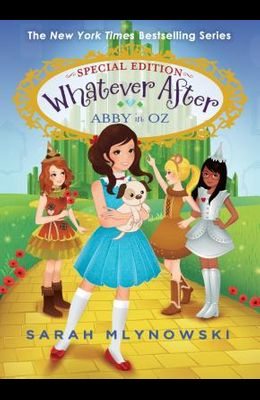 Abby in Oz (Whatever After Special Edition #2), Volume 2