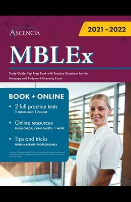 MBLEx Study Guide: Test Prep Book with Practice Questions for the Massage and Bodywork Licensing Exam