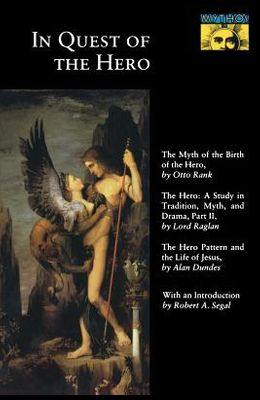 In Quest of the Hero: (mythos Series)