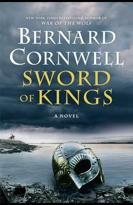 Sword of Kings: A Novel (Saxon Tales)