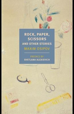 Rock, Paper, Scissors: And Other Stories