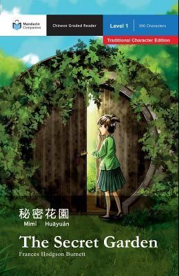 The Secret Garden: Mandarin Companion Graded Readers Level 1, Traditional Character Edition