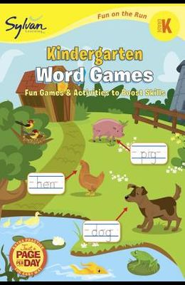 Kindergarten Word Games (Sylvan Fun on the Run Series) (Sylvan Fun on the Run Series, Language Arts)