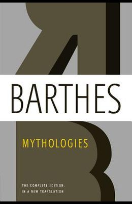 Mythologies: The Complete Edition, in a New Translation