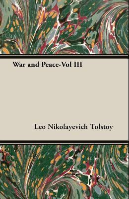 War and Peace-Vol III