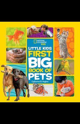 Little Kids First Big Book of Pets