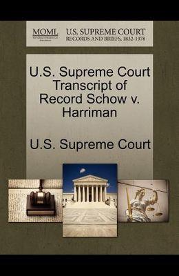 U.S. Supreme Court Transcript of Record Schow V. Harriman