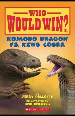 Komodo Dragon vs. King Cobra