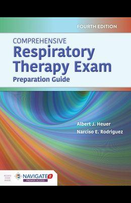 Comprehensive Respiratory Therapy Exam Preparation