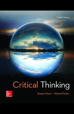 Loose Leaf for Critical Thinking with Connect Access Card 12th Edition [With Access Code]