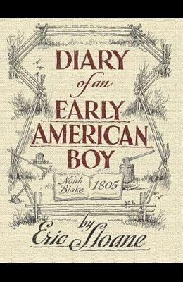 Diary of an Early American Boy: Noah Blake 1805