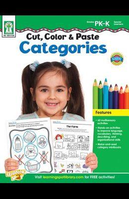 Cut, Color & Paste Categories, Grades Pk - K