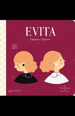Evita: Opposites/Opuestos: Opposites - Opuestos