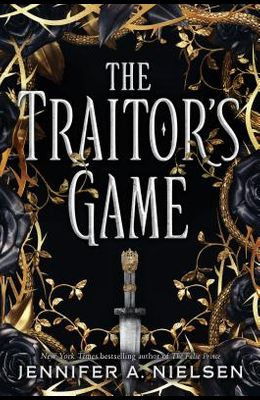 The Traitor's Game (the Traitor's Game, Book 1), 1