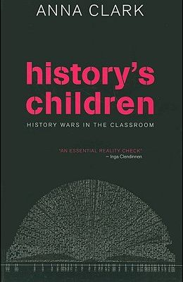 History's Children: History Wars in the Classroom
