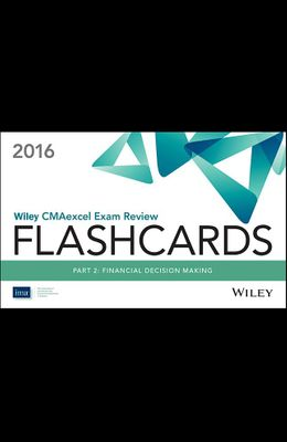 Wiley CMAexcel Exam Review 2016 Flashcards: P