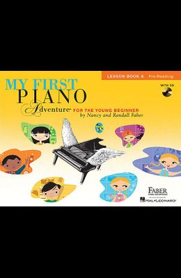 My First Piano Adventure, Lesson Book A, Pre-Reading: For the Young Beginner [With CD (Audio)]