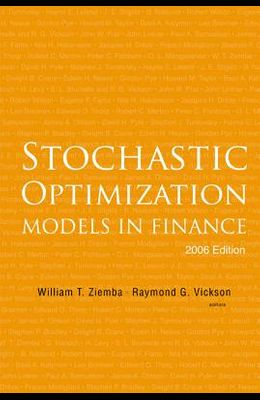 Stochastic Optimization Models in Finance (2006 Edition)
