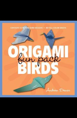Origami Birds Fun Pack: Make Colorful Origami Birds with This Easy Origami Kit: Includes Origami Book with 6 Projects and 48 Origami Papers [With Book