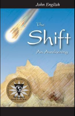 The Shift: An Awakening: Second Edition