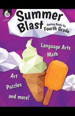 Summer Blast: Getting Ready for Fourth Grade