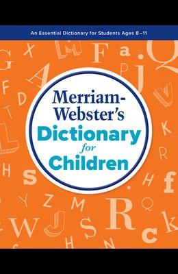 Merriam-Webster's Dictonary for Children
