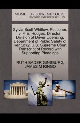 Sylvia Scott Whitlow, Petitioner, V. F. E. Hodges, Director, Division of Driver Licensing, Department of Public Safety of Kentucky. U.S. Supreme Court
