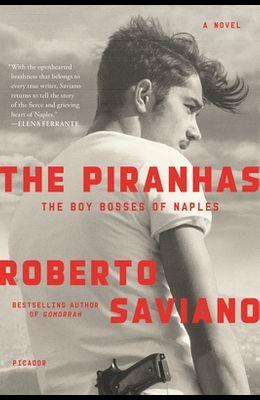 The Piranhas: The Boy Bosses of Naples: A Novel