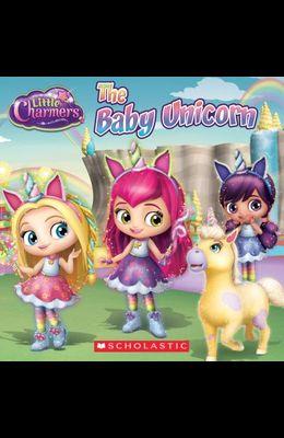 The Baby Unicorn (Little Charmers: 8x8)