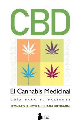 Cbd, El Cannabis Medicinal