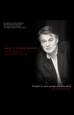 Half a Shade Braver: The Foundations of Conversational Leadership