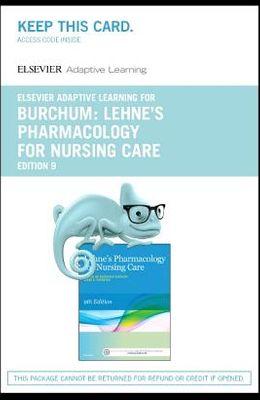 Elsevier Adaptive Learning for Lehne's Pharmacology for Nursing Care (Access Card)