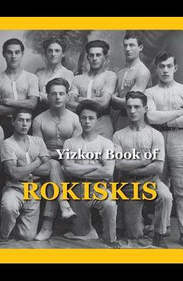 Memorial Book of Rokiskis: Rokiskis, Lithuania